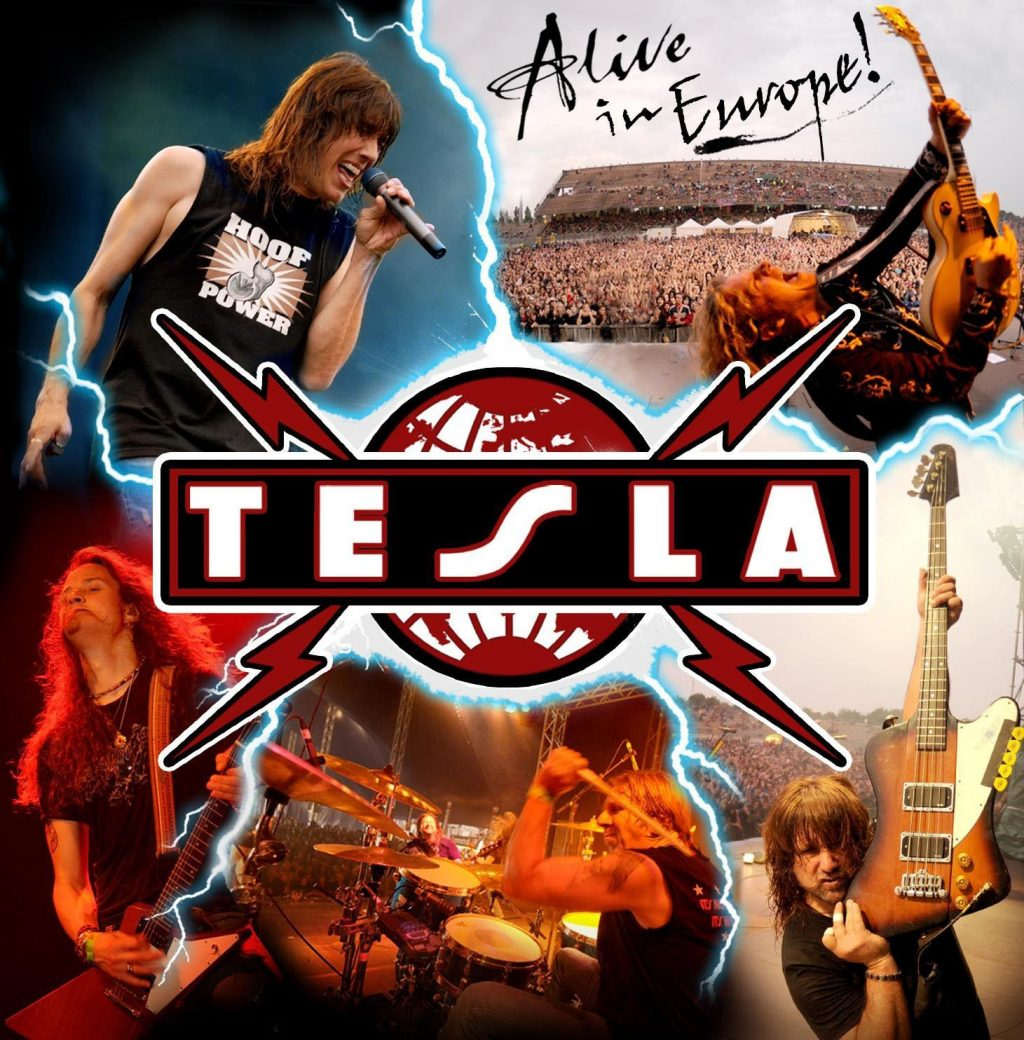 Tesla Band-Alive In Europe